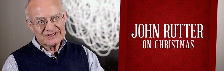 John Rutter on Christmas