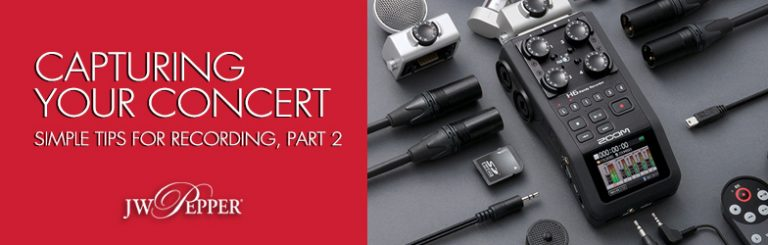 Capturing Your Concert: Simple Tips for Recording, Part 2