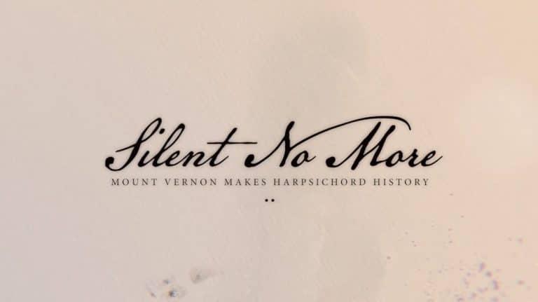 Silent No More: Mount Vernon Makes Harpsichord History