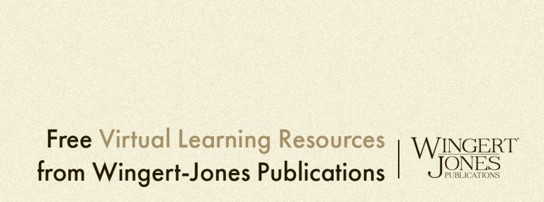 Free Virtual Learning Resources from Wingert-Jones Publications