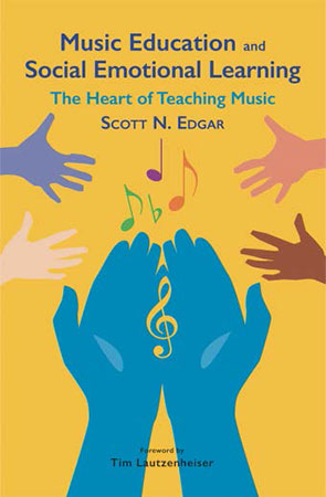 Music Education and Social Emotional Learning Book